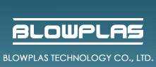 BLOWPLAS TECHNOLOGY CO., LTD.